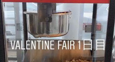 ♡Valentine fair 1日目♡